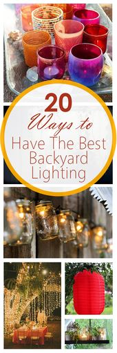20 great ways to have the BEST backyard lighting