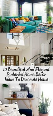 10 beautiful and elegant Pinterest home decorating ideas to decorate the home – Decoration