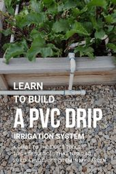 PVC drip irrigation system for your garden: our Stoney Acres