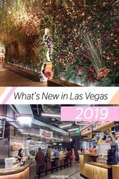What's new in Las Vegas 2019 | See Vegas